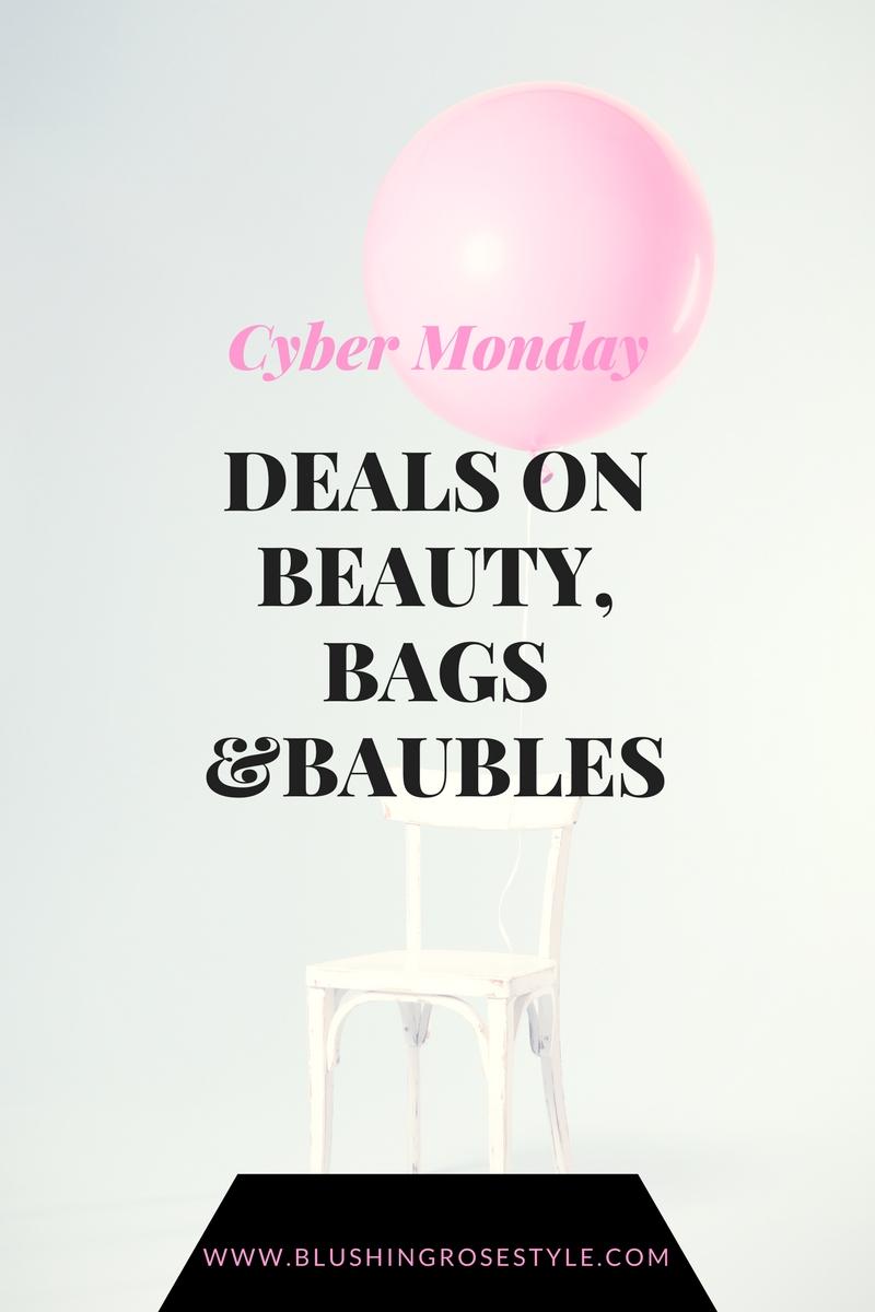 Beauty, baubles & bags – Cyber Monday Deals
