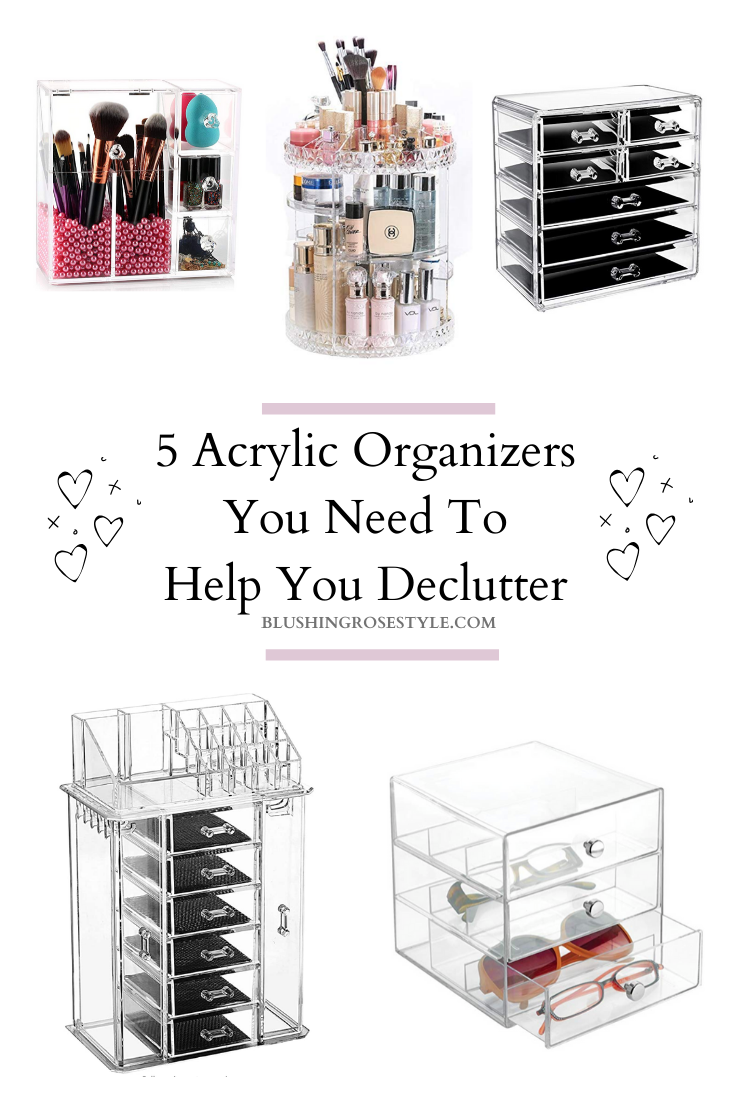 5 Acrylic Organizers You Need to Help You Declutter
