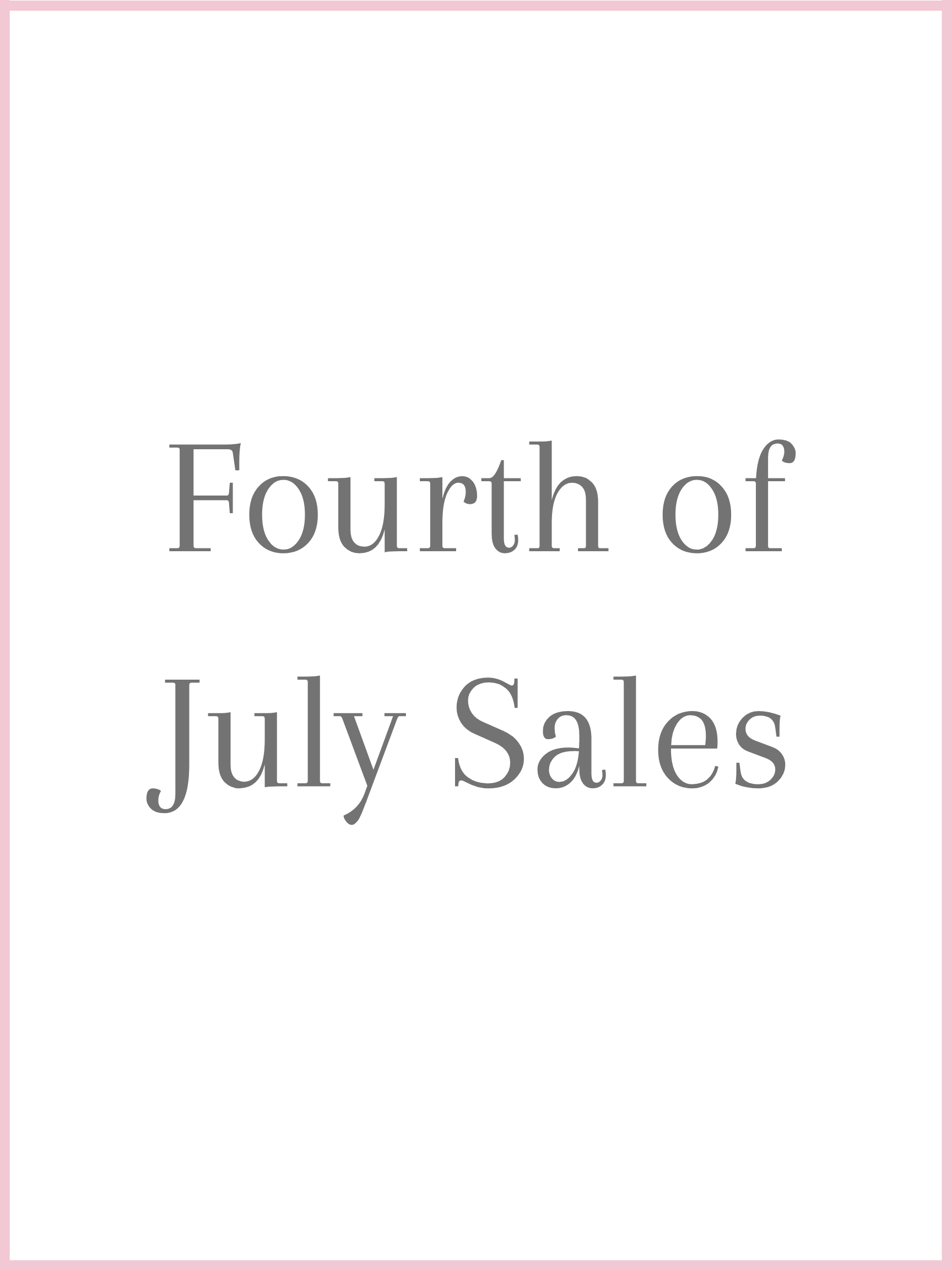Fourth Of July Holiday Sales